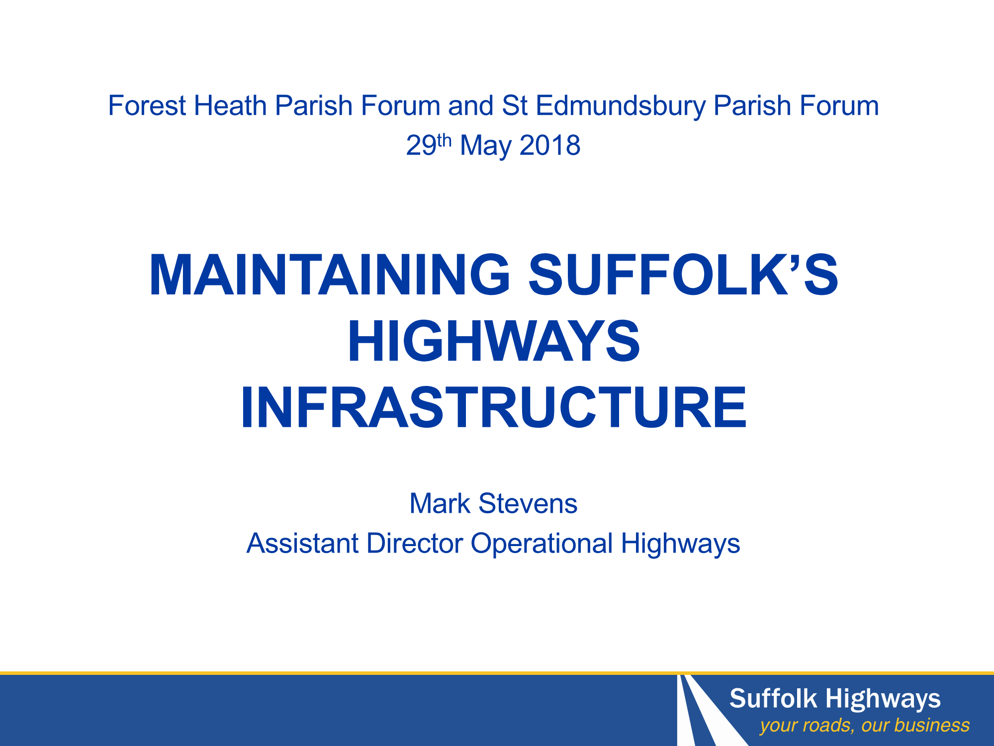 Highways Infrastructure Presentation